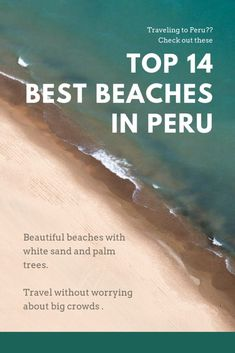 When you think of Peru, you probably think of Machu Picchu but did you know that are some of the best beaches in Peru? Here's your guide to the beaches of Peru.