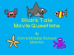 A set of 20 questions to use with the movie Shark Tale. These questions assess the narrative elements of setting, plot, theme, character, and conflict. There are also questions about puns and irony. They were designed for use in a middle school level English/Language Arts class but they could be edited to work for any grade level.