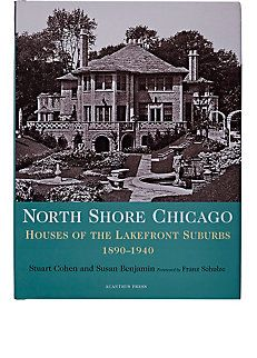 North Shore Chicago: Houses Of The Lakefront Suburbs 1890-1940