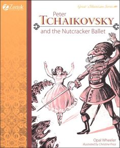 Peter Tchaikovsky and the Nutcracker Ballet | Main photo (Cover)