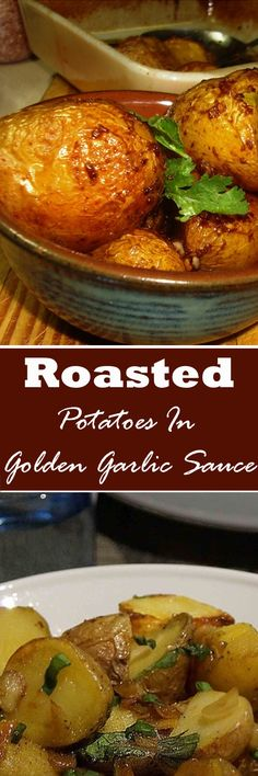Roasted Potatoes In Golden Garlic Sauce recipe that is Super delicious!
