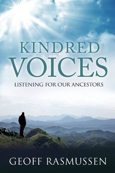 Kindred Voices: Listening for our Ancestors - Kindle edition. Geoff Rasmussen's inspiring new book is now available for Kindle readers and apps. Learn how making that connection with your ancestors is an important part of family history! Genealogy Quotes, Free Genealogy Sites, Genealogy Research, History Books, Family History, Family Tree Research, Order Book, Family Roots, Love My Family