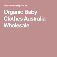 Organic Baby Clothes Australia Wholesale