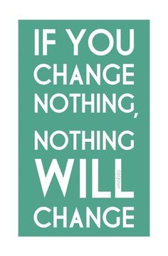 Change SOMETHING!
