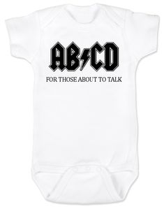 ABCD, For those about to talk, AC/DC baby onesie, for those about to rock, classic rock baby onsie, band onesie