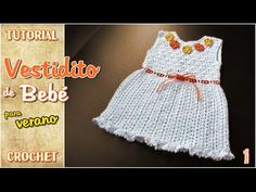 DIY Vestido de verano para bebé a Crochet (1 de 2) - YouTube