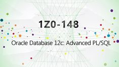 [100% VALID] CertTree 1Z0-148 Oracle Database 12c: Advanced PL/SQL dumps