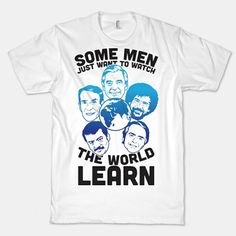 Some Men Just Want To Watch The World Learn | redditgifts