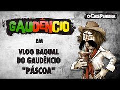 Vlog Bagual do Gaudêncio - PÁSCOA - Axtudo