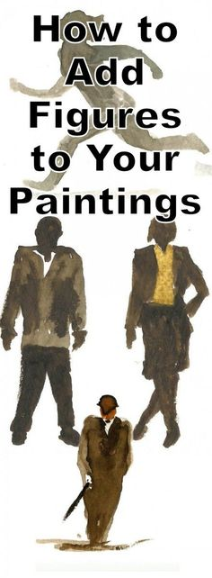 How to Add Figures Into Your Paintings — Online Art Lessons