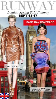 Trend Council:  London Spring 2014 Runway TOM FORD & PETER PILOTTO