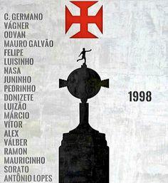 Troféu e time campeão da libertadores de 1998. VASCÃO!