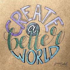 - create a better world - . . Dag 10 #dutchlettering #dutchletteringchallenge @dutchlettering #handletteren #handmade #handwritten…