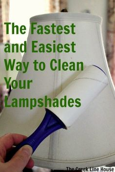 Clean lamp shades with a lint roller or tape if you don't have a lint roller.