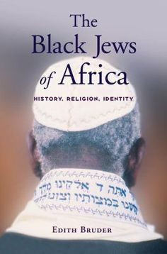 Hebrews of Africa | The Black Jews of Africa History, Religion, Identity (Hardcover)