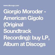 Giorgio Moroder - American Gigolo (Original Soundtrack Recording): buy LP, Album at Discogs