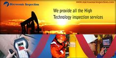 Microsonic Inspection is Third party company which offer world class NDT, Welding & Painting inspection, training, consulting and other quality services & solutions. #microsonicinspection