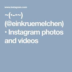 ~(•-•~) (@einkruemelchen) • Instagram photos and videos
