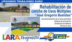 "@Gobernación de Lara Rehabilitación Cancha de Usos Múltiples ""José Gregorio Bastidas"" #SantaRosa #Iribarren #LaraProgresista"