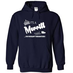 Its a Merrill Thing, You Wouldnt Understand !! Name, Hoodie, t shirt, hoodies