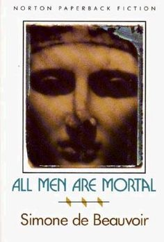 Beauvoir - All Men are Mortal