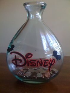 Saving for Disney...I get asked every day if we can go. Melts my heart:( Gotta have to start this.