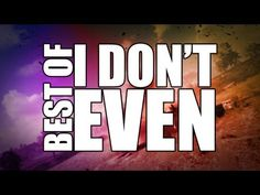 Best of I Don't Even
