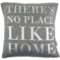 "Bloomingville ""There's No Place Like Home"" Cushion - 40x40cm ($55) ❤ liked on Polyvore featuring home, home decor, throw pillows, cushions, grey, metallic throw pillows, gray throw pillows, quote throw pillows, gray accent pillows and bear home decor"