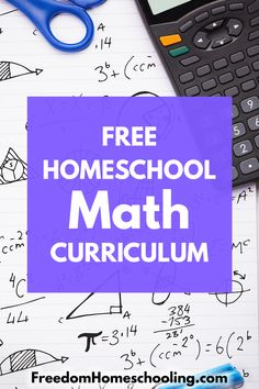 Freedom Homeschooling | Free Homeschool Math Curriculum Homeschool Math Curriculum, Homeschooling, High School History, Teaching Math, Teaching Tips, Maths, Math For Kids, Elementary Math, Freedom