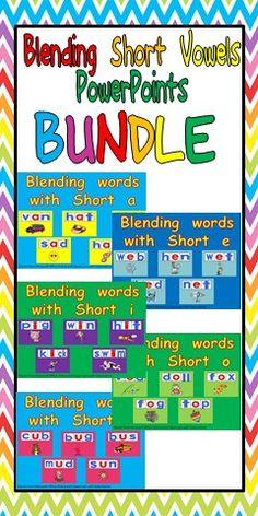 Blending Short Vowels PowerPoints BUNDLE :)