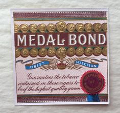 Vintage Unused Medal Bond Inner Cigar Box Label - Collectible, Ephemera - Frame for Mancave!