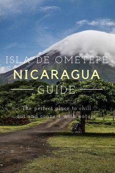 A guide to exploring the Nicaraguan island of Ometepe. #wanderlust #travel #nicaragua