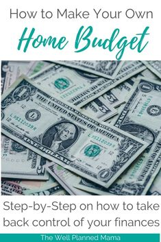 Learn the simple steps for how to make a budget for your family that will help you to finally take control of your finances