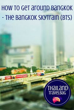 Here is your essential guide to the Bangkok Sky Train (BTS) #Thailand #Bangkok