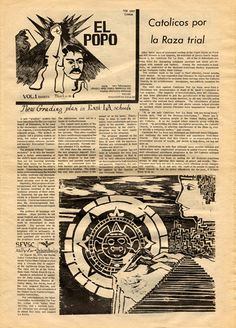 """El Popo"" is the student newspaper produced by M.E.Ch.A. (Movimiento Estudiantil Chicano de Aztlán) of San Fernando Valley State College (now CSUN). The paper was launched by then-student Frank del Olmo, later a well-known Los Angeles journalist and voice for the Latino community. This is the front page of the first issue. CSUN University Archives."