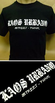 Camiseta - KAOS URBANO - Street Punk 10 euros (Fruit of the Loom). Muy pocas unidades disponibles. Pedidos y +600 modelos: www.barrio-obrero.com