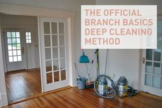 The Official Branch Basics Deep Cleaning Method - truly rid your home or office of SVOCs and VOCs!