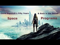 Star Traveler's Fifty Years & Back in Secret Space Programs
