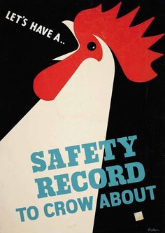 RoSPA exhibition shows vintage safety poster designs - News - Digital Arts Health And Safety Poster, Safety Posters, Vintage Advertisements, Vintage Ads, Vintage Posters, Vintage Ephemera, Layout Design, Chicken Art, Galo