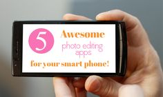 Top 5 photo editor apps for smartphones