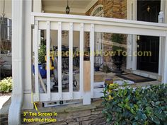 Maybe around each corner of the back porch? :) Build a Porch Rail: Install the 2x4 Bottom Rail and 2x2 Pickets