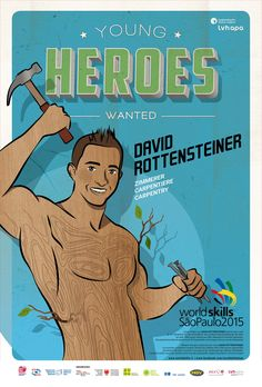 Für die Berufsweltmeisterschaft in SAO PAOLO - BRASILIEN entstand die illustrierte Kampagne YOUNG HEREOS WANTED. Mehr unter: www.rotwild.it/blog Web Design, Hero, Memes, Blog, Fictional Characters, Italia, Advertising Agency, Brazil, Design Web