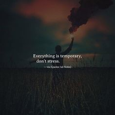 Everything is temporary don't stress. via (http://ift.tt/2oLaveN)