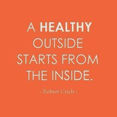 Work from the inside out. #eatclean #livebetter