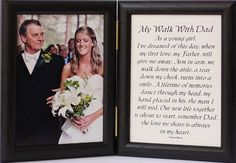 5x7 Hinged MY WALK WITH DAD Poem ~Black Picture/Photo Frame ~ A Wonderful Gift Idea for the FATHER OF THE BRIDE! by PersonalizedbyJoyceBoyce.com, http://www.amazon.com/dp/B005H3BTZ0/ref=cm_sw_r_pi_dp_tZHTrb03WFP6V