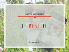 """Le Best of """"Une vie sans lundi"""""""