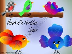 """""""Birds of a Feather"""" Signs"""