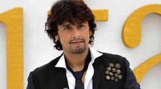 Why my sleep to be broken by raucous sound of Azaan: Sonu Nigam
