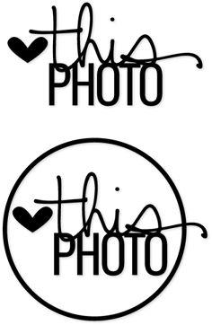 love_this_photo cutting file freebie