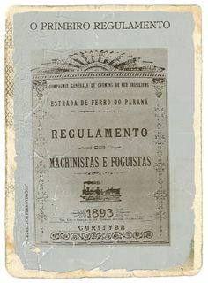 """vidaDmaquinista: O primeiro regulamento para """"MACHINISTAS E FOGUIST..."""
